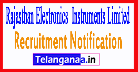 REIL Rajasthan Electronics & Instruments Limited Recruitment Notification
