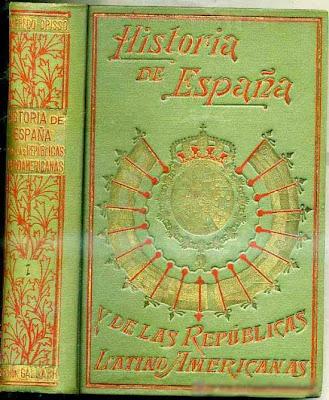 Historia de España y de las Repúblicas Latinoamericanas de Alfredo Opisso, con prólogo de Miguel S. Oliver y Federico Rahola.