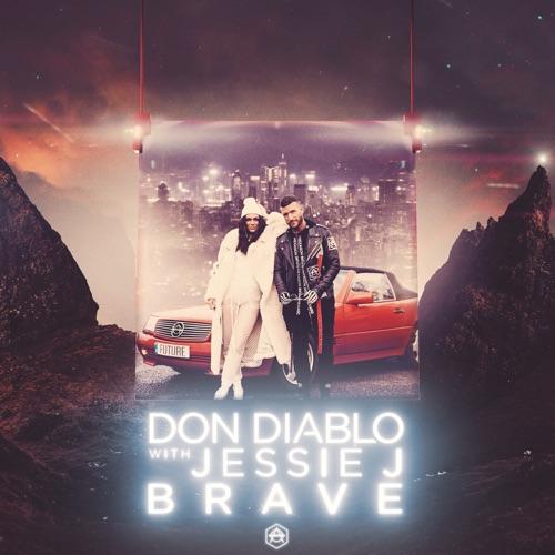 Don Diablo & Jessie J - Brave - Single [iTunes Plus AAC M4A]