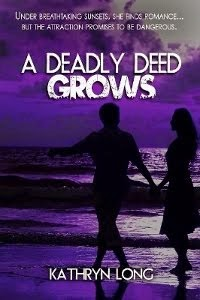 A DEADLY DEED GROWS
