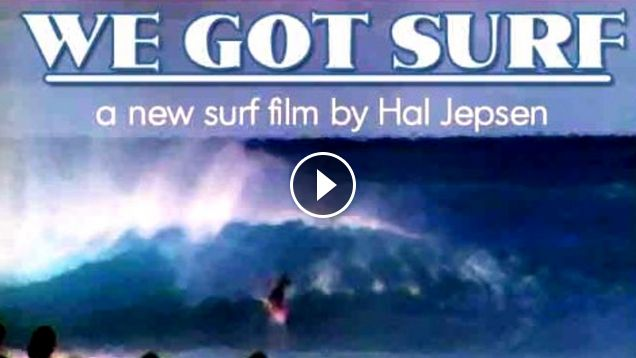 We Got Surf 1981 - FULL VERSION - A Hal Jepsen Film