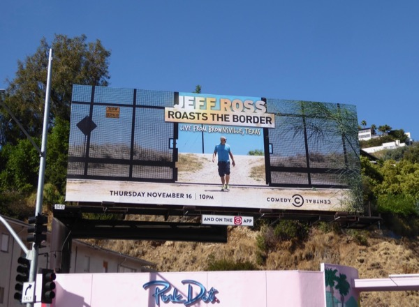 Jeff Ross Roasts Border 2017 billboard