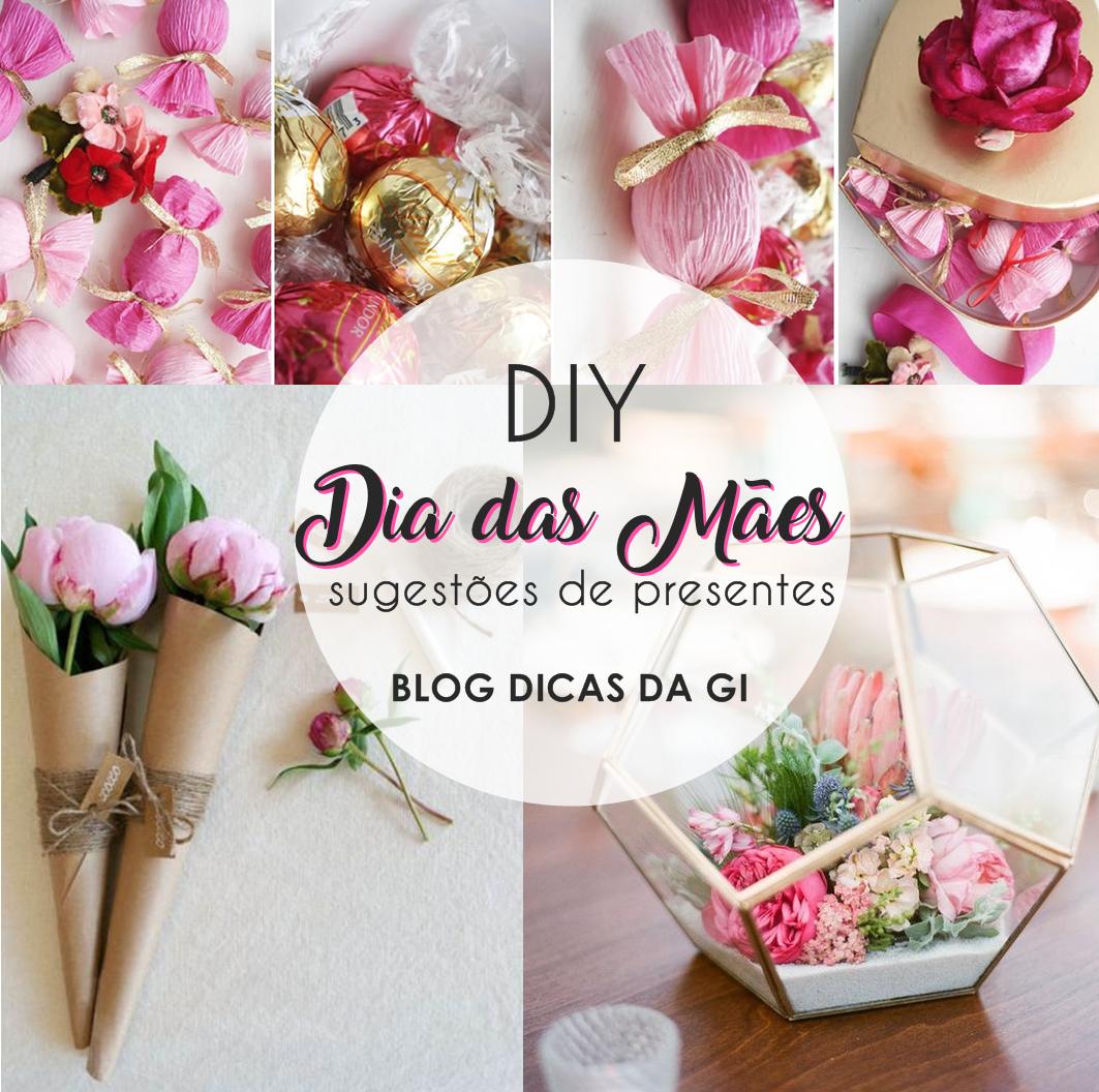 presente-dia-das-maes-blog-dicas-da-gi