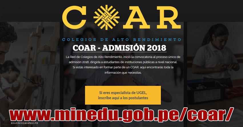 COAR ADMISIÓN 2018: Inscripción de Postulante (Solo Especialista de UGEL) Colegios de Alto Rendimiento - MINEDU - www.minedu.gob.pe
