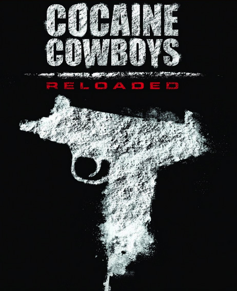 Cocaine Cowboys: Reloaded (2014) ταινιες online seires oipeirates greek subs