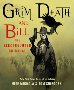 Grim Death and Bill the Electrocuted Criminal by Mike Mignola, Tom Sniegoski