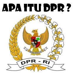 Pengertian Fungsi dan Hak DPR
