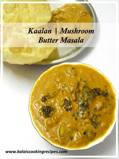 Mushroom Kaalan Butter Masala