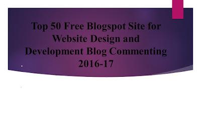 Top 50 Free Blogspot Sites | Website Design and Development Blog