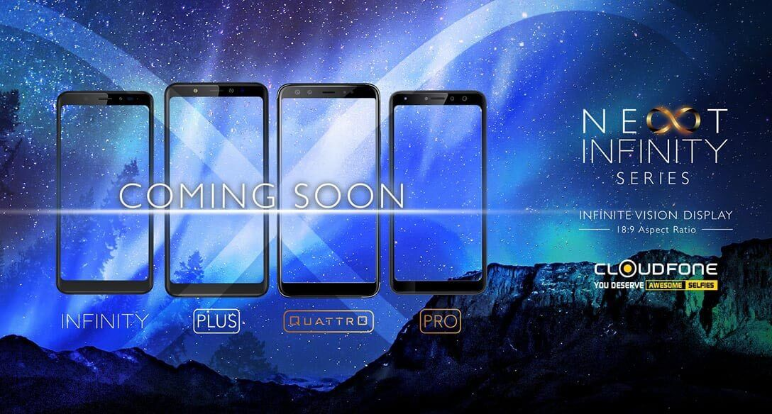 Cloudfone Next Infinity Pro; 18:9 Display, Dual Front Cameras, Priced at Php9,999