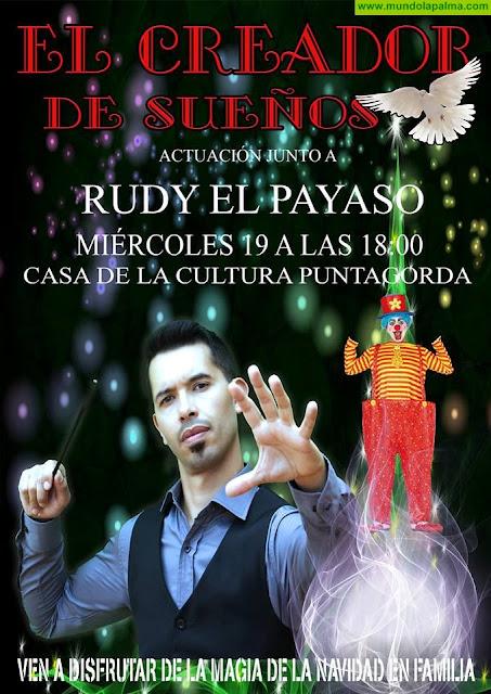 El Creador de Sueños y Rudy el Payaso en Puntagorda