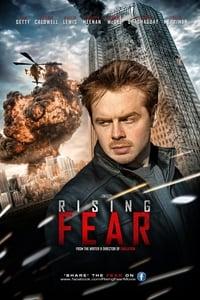 Rising Fear (2016) อุบัติการณ์ล่าระเบิดเมือง