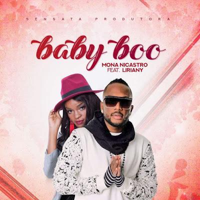 Mona Nicastro Feat. Liriany - Baby Boo (Kizomba) 2019