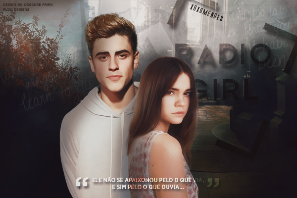 CF: Radio Girl (xoxomendes)
