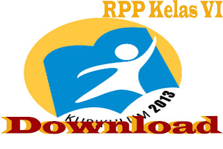 Download RPP Kurikulum 2013 Kelas VI SD
