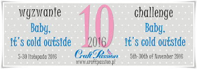 http://craftpassion-pl.blogspot.com/2016/11/baby-its-cold-outside-wyzwanie102016.html