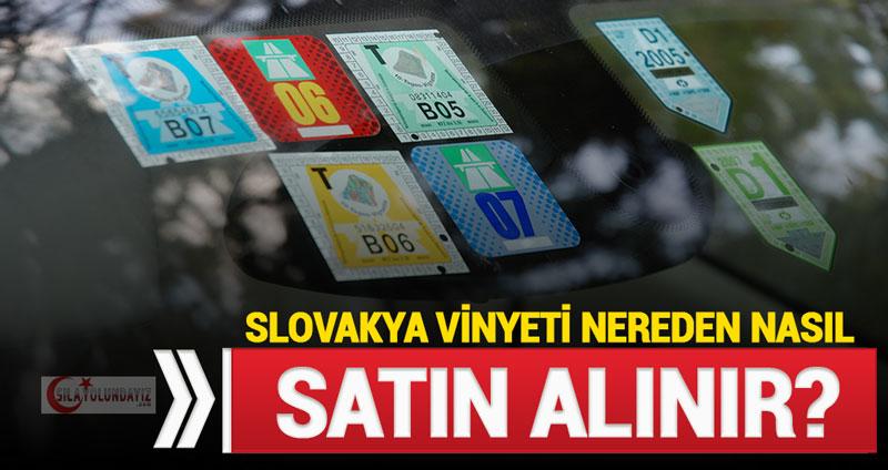 Slovakya Vinyet 2019 - Slovakya Otoyol Ücretleri Vignette Nereden Nasıl Alınır?