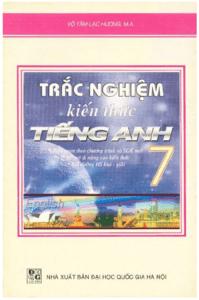 Trắc Nghiệm Kiến Thức Tiếng Anh 7 - Võ Tâm Lạc Hương