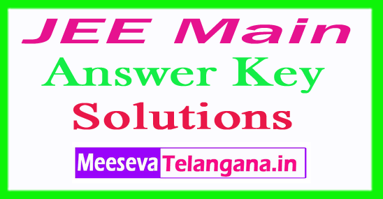 JEE MainAnswer Key With Solutions Download IIT JEE Main Exam Key Set Wise