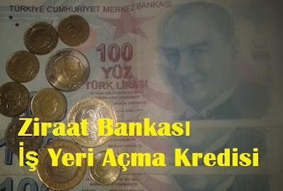 Ziraat Bankası İş Yeri Açma Kredisi