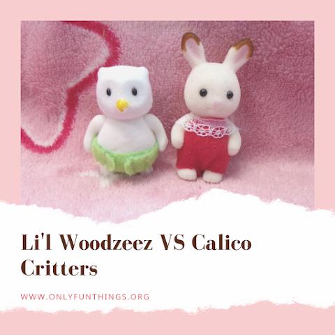 Li'l Woodzeez VS Calico Critters- Toy Review/Comparison