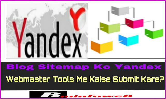 Blog Sitemap Ko Yandex Webmaster Tools Me Submit Kaise Kare?