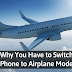 Here's Why You Should  Switch Your Phone to Airplane Mode On a Flight