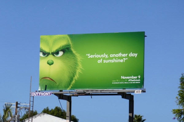 Seriously another day sunshine Grinch billboard