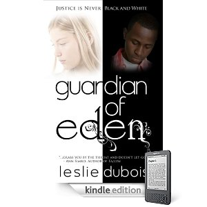 Kindle Nation Daily Free Book Alert, Sunday, May 1: NINE (9) BRAND NEW FREEBIES to Ring in the Month of May! plus ... What would you do if you had one chance to kill the man who raped your twelve-year-old sister? No Judge. No Jury. No Witnesses. Leslie DuBois's <i><b>Guardian of Eden</b></i> - Just 99 Cents! (Today's Sponsor)