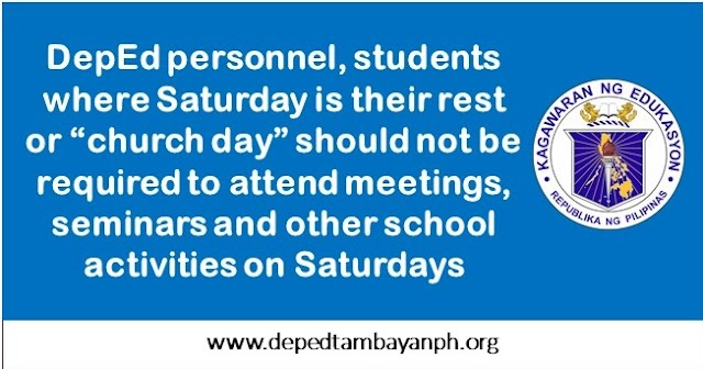 DepEd personnel, students should not be required to attend seminars and other school activities on Saturdays