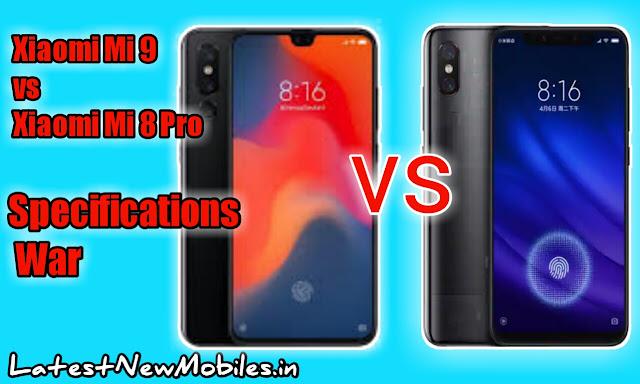 Xiaomi Mi 8 Pro Vs Xiaomi Mi 9