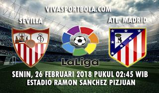 Prediksi Sevilla vs Atletico Madrid 26 Februari 2018