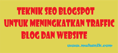 Teknik SEO Untuk Meningkatkan traffic Blog