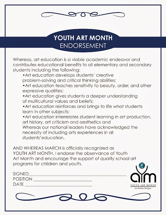 We need Senators, Representatives, Superintendents, Principals, etc.....to endorse Youth Art Month!