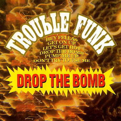 Trouble Funk – Drop The Bomb (1982-1993) (CD) (FLAC + 320 kbps)