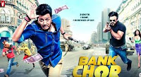 Bank Chor Budget & Box Office Opening