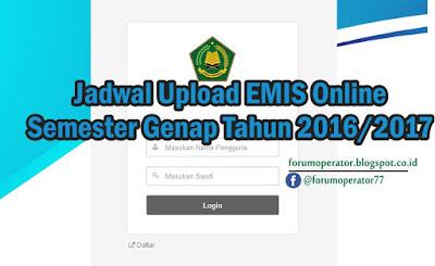 Jadwal Upload Emis Semester Genap Tahun 2017/2018