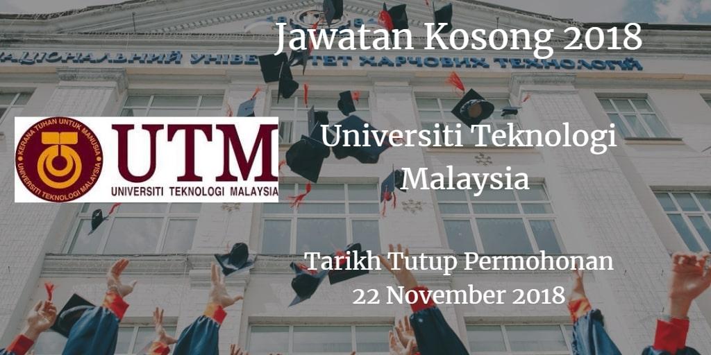 Jawatan Kosong UTM 22 November 2018