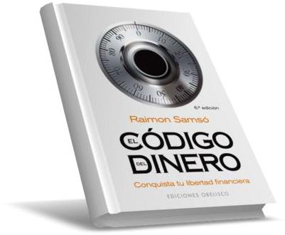 EL CÓDIGO DEL DINERO, CONQUISTA TU LIBERTAD FINANCIERA por Raimon Samsó [Libro Ebook en PDF Gratis]