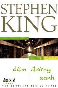 Dặm Đường Xanh - Stephen King