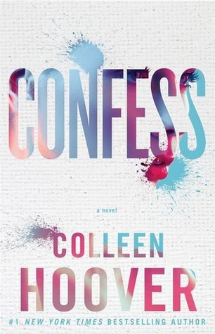 Literary Paradise Reseña Confess Colleen Hoover