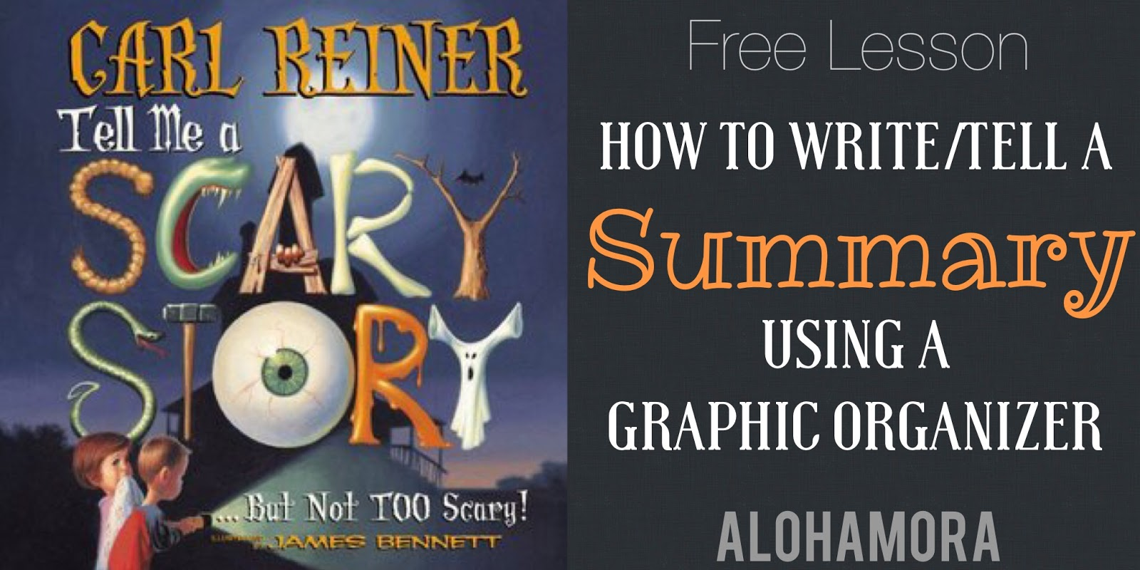 Free Lesson: How to Write and Tell a Summary Using a Graphic Organizer and a great book.  I used a Halloween book, but any book will work.  Elementary grades (2nd, 3rd, 4th, 5th, 6th) will love this lesson in the classroom or library. Alohamora Open a Book http://alohamoraopenabook.blogspot.com/