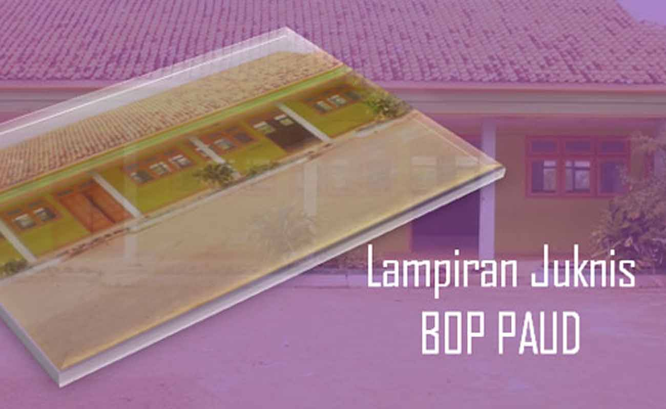 Download Lampiran Juknis BOP PAUD Format Word Excel
