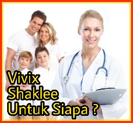Vivix shaklee untuk siapa