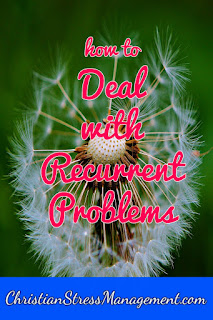 How to deal with recurrent problems