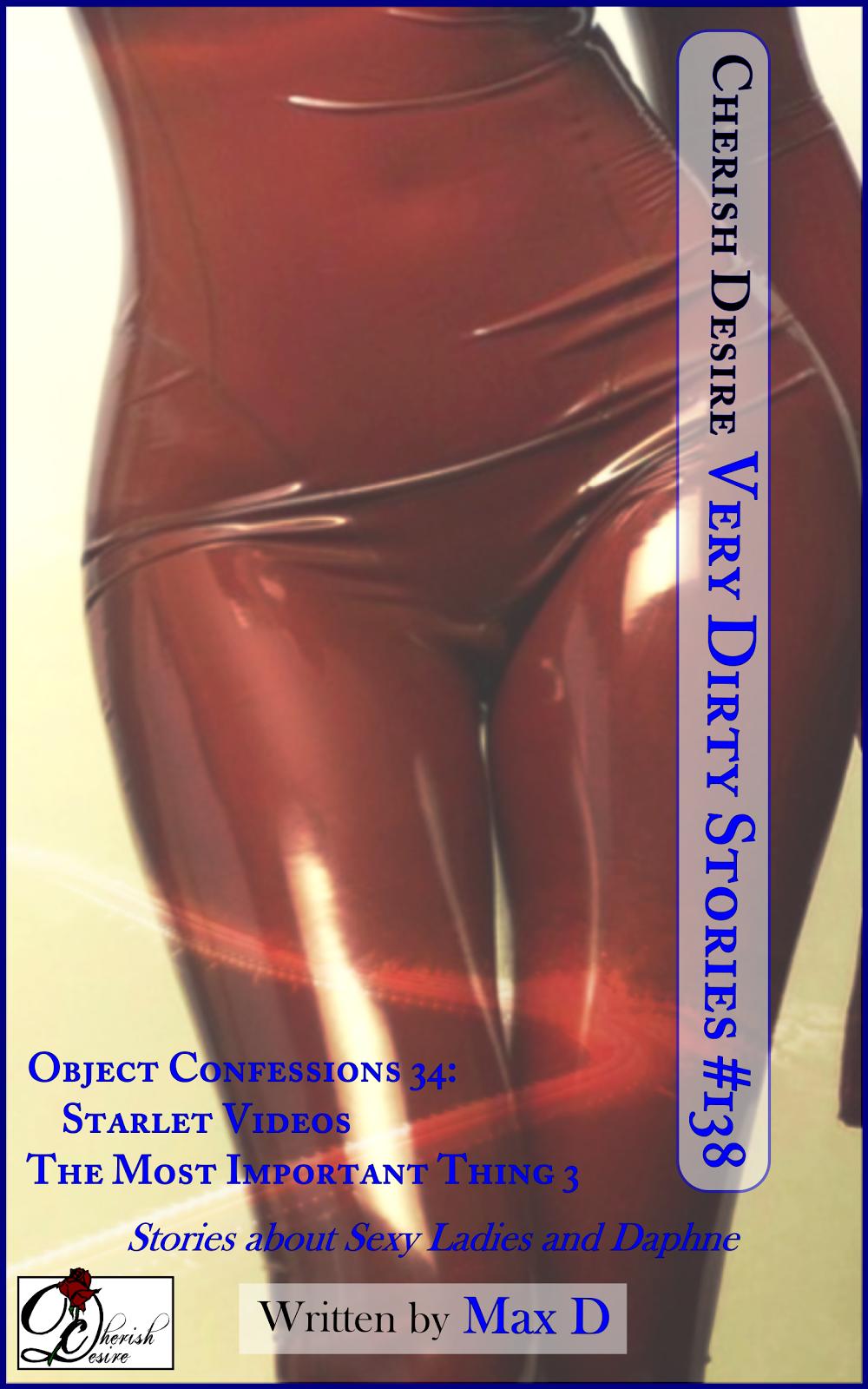 Cherish Desire: Very Dirty Stories #138, Max D, erotica