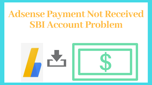 Adsense payment not received jand dhan ac