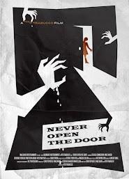 Never Open the Door (2014)