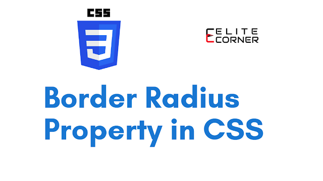 Css Border Radius Property with an Example