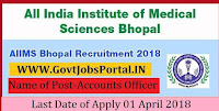 All India Institute of Medical Sciences Recruitment 2018– Deputy Medical Superintendent, Accounts Officer